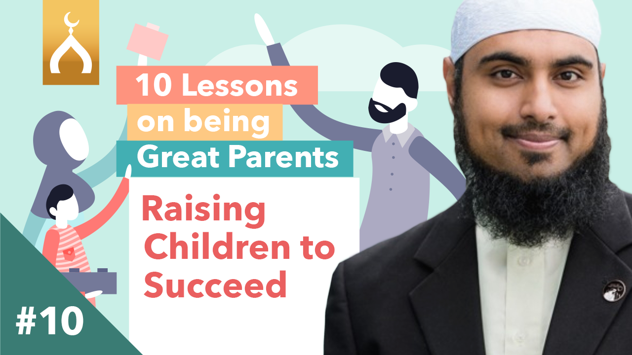 10 Raising Children to Succeed