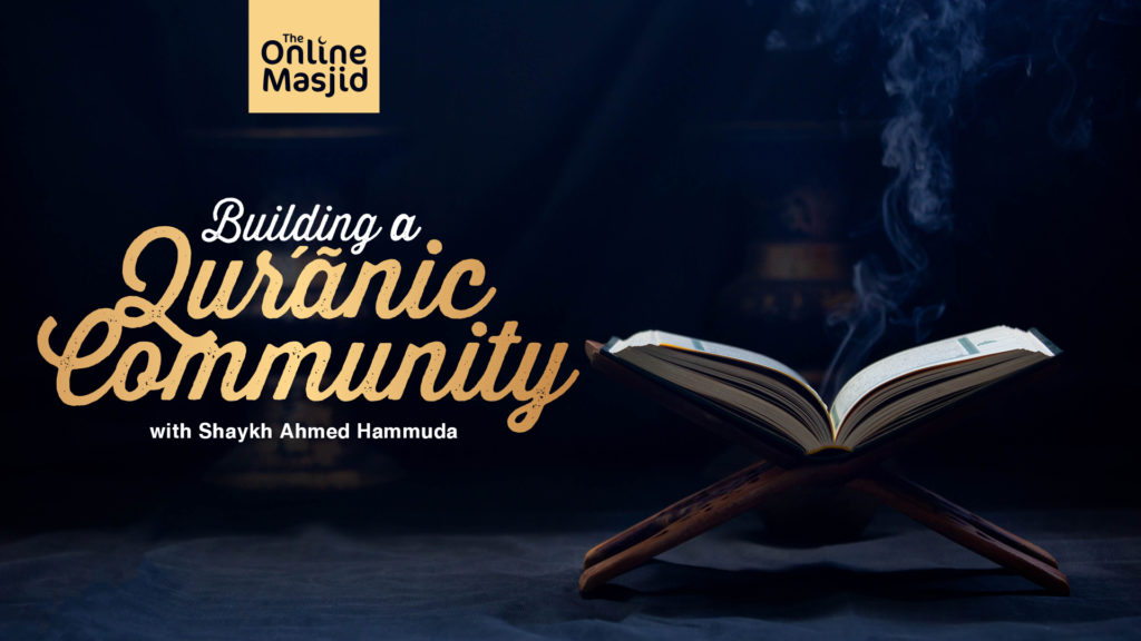 Based on the Chapter of al-Hujurāt (49) this is an amazing series to build us into a community attached to the Qur'an