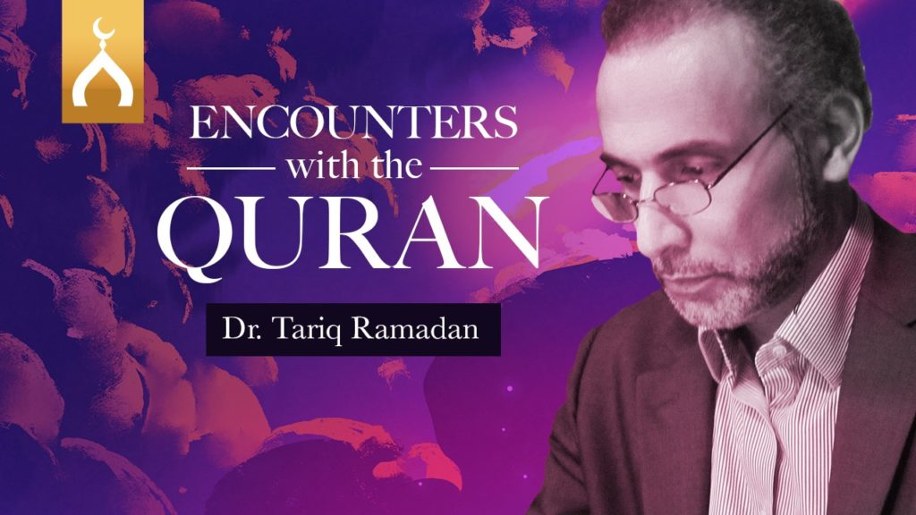 Prof. Tariq Ramadan brings you daily reflections from the Noble Qur'an to inspire your day